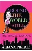 Around The World In Style: The Travel Journal thumbnail